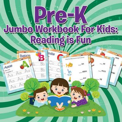 Pre-K Jumbo Workbook for Kids: Reading Is Fun