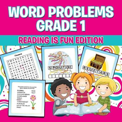 Word Problems Grade 1: Reading Is Fun Edition