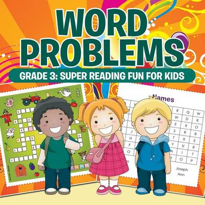 Word Problems Grade 3: Super Reading Fun for Kids