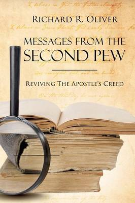 Messages from the Second Pew: Reviving the Apostle Creed