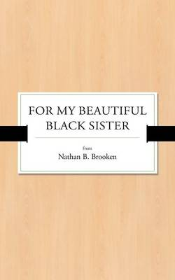 For My Beautiful Black Sister