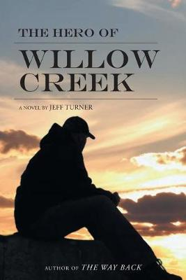 The Hero of Willow Creek