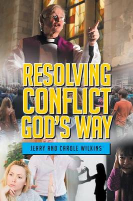 Resolving Conflict God's Way