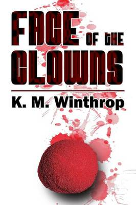 Face of the Clowns: (Paperback Edition)