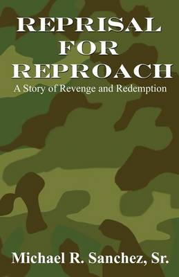 Reprisal for Reproach: A Story of Revenge and Redemption (Paperback Edition)