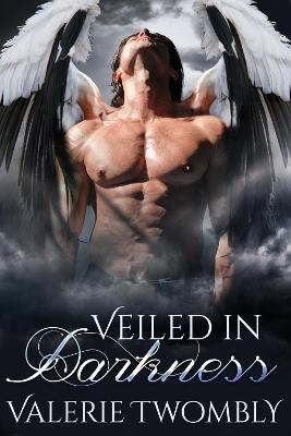 Veiled In Darkness: Eternally Mated, Book 2