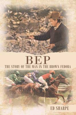 Bep the Story of the Man in the Brown Fedora
