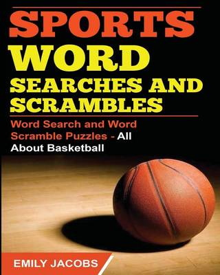 Sports Word Searches and Scrambles - Basketball