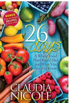 26 days a whole food plant based diet and what you need to know 26 days a whole food plant based diet and what you need to know forumfinder Images