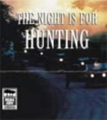 The Night is for Hunting: Unabridged