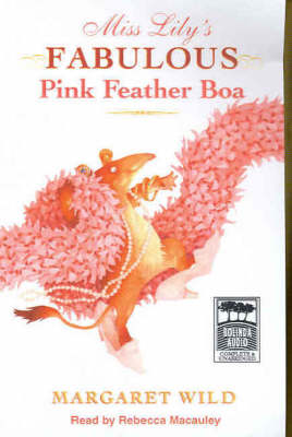 Miss Lily's Fabulous Pink Feather Boa: Unabridged