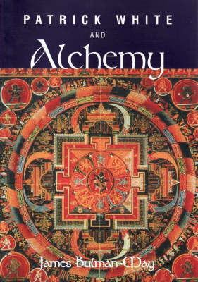 Patrick White and Alchemy