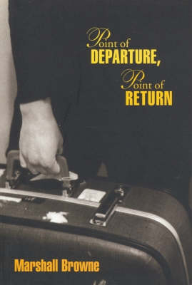 Point of Departure, Point of Return
