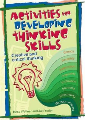 Activities for Developing Thinking Skills: Creative and Critical Thinking