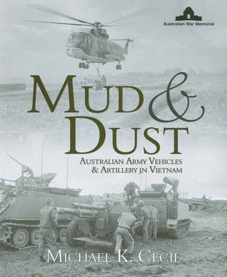 Mud and Dust: Vietnam Vehicles and Artillery