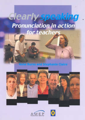 Clearly Speaking: Pronunciation in Action