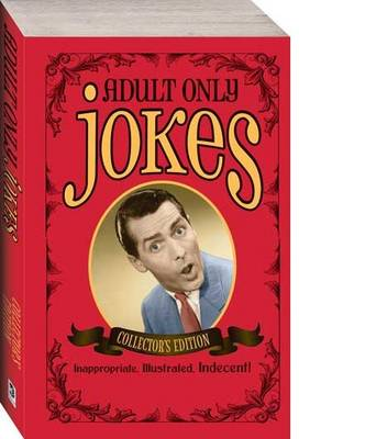 Adult Only Jokes Collector's Edition
