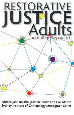 Restorative Justice: Adults and Emerging Practice