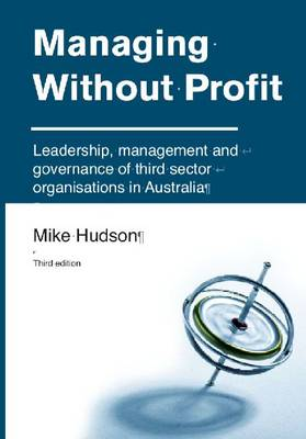 Managing Without Profit: Leadership, management & governance of Third-Sector Organisations in Aust