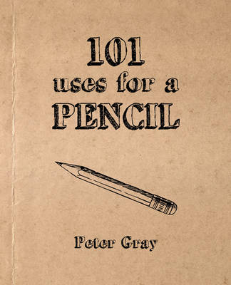101 Uses for a Pencil