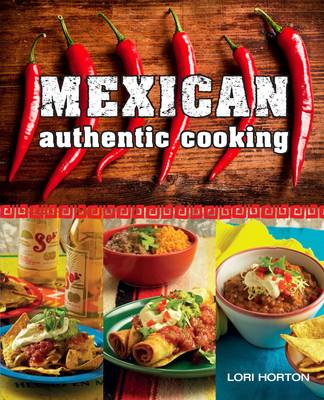 Mexican: Authentic Cooking