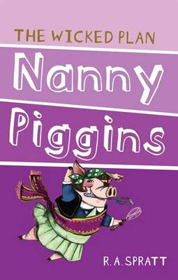 Nanny Piggins And The Wicked Plan 2