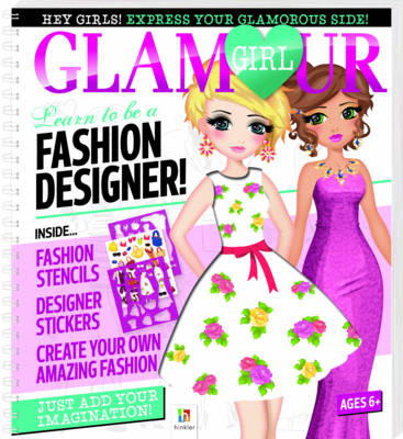 Glamour Girl Portfolio: Learn to Be a Fashion Designer!