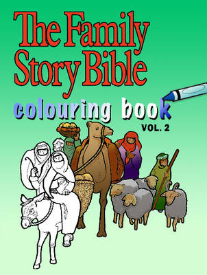 The Family Story Bible Colouring Book: Volume 2