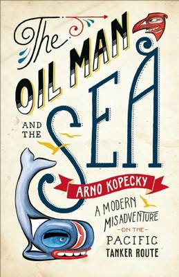Oil Man and the Sea