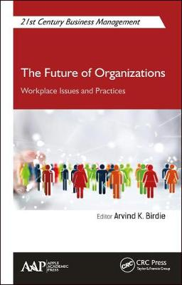 The Future of Organizations: Workplace Issues and Practices