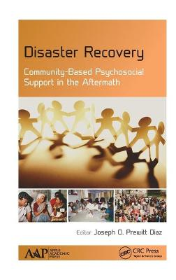 Disaster Recovery: Community-Based Psychosocial Support in the Aftermath