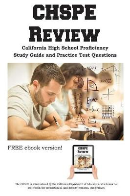 Chspe Review: Complete Chspe Study Guide and Practice Test Questions