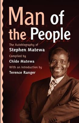 Man of the People: The Autobiography of Stephen Matewa