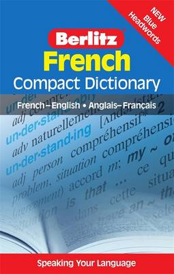 Berlitz French compact dictionary: French<>English