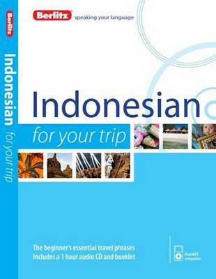 Berlitz Language: Indonesian for Your Trip