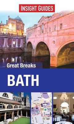 Insight Guides: Great Breaks Bath