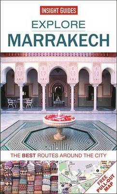 Insight Guides: Explore Marrakech: The best routes around the city
