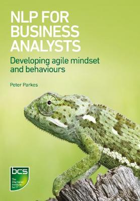NLP for Business Analysts: Developing agile mindset and behaviours