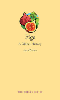 Figs: A Global History