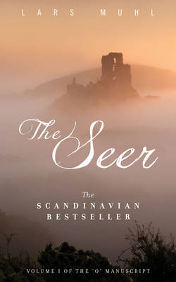 The Seer: Volume 1 of the O Manuscript: The Scandinavian Bestseller