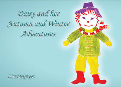 Daisy and Her Autumn and Winter Adventures