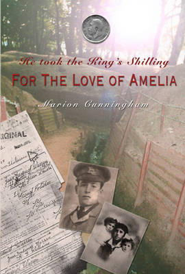 He Took the King's Shilling: For the Love of Amelia