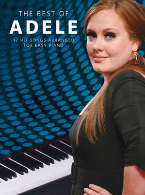 Adele: The Best of - Easy Piano: The Best of - Easy Piano