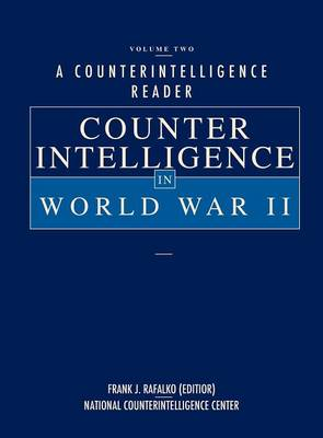 A Counterintelligence Reader, Volume II: Counterintelligence in World War II