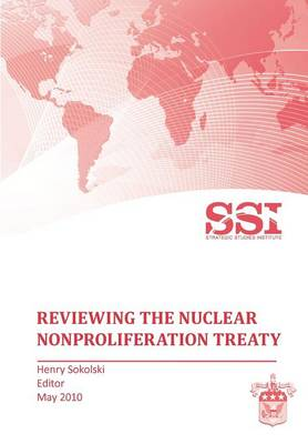 Reviewing the Nuclear Nonproliferation Treaty (NPT)