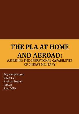 The PLA at Home and Abroad