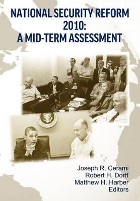 National Security Reform 2010: A Midterm Assessment