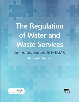 The Regulation of Water and Waste Services