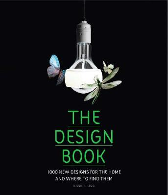 The Design Book: 1000 New Designs for the Home and Where to Find Them