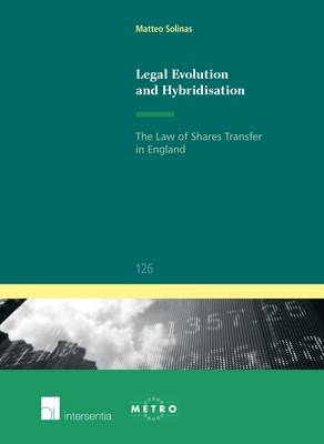 Legal Evolution and Hybridisation: The Law of Shares Transfer in England